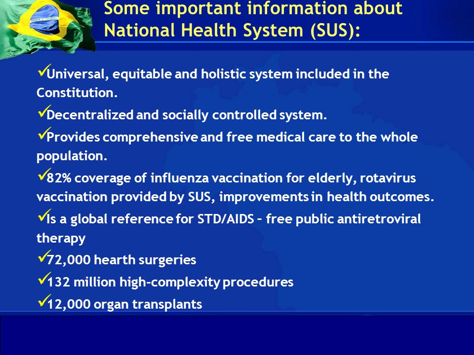 Some important information about National Health System (SUS):
