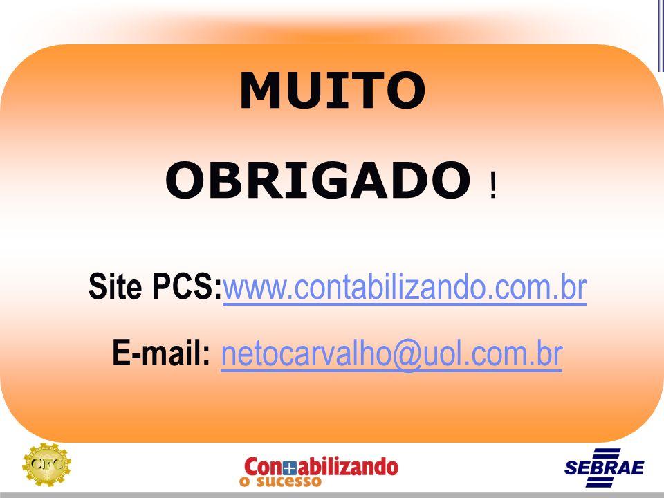 MUITO OBRIGADO ! Site PCS:www.contabilizando.com.br