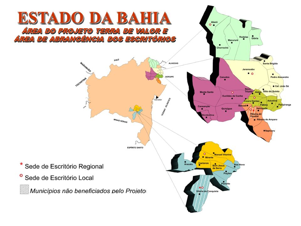 ESTADO DA BAHIA ÁREA DO PROJETO TERRA DE VALOR E