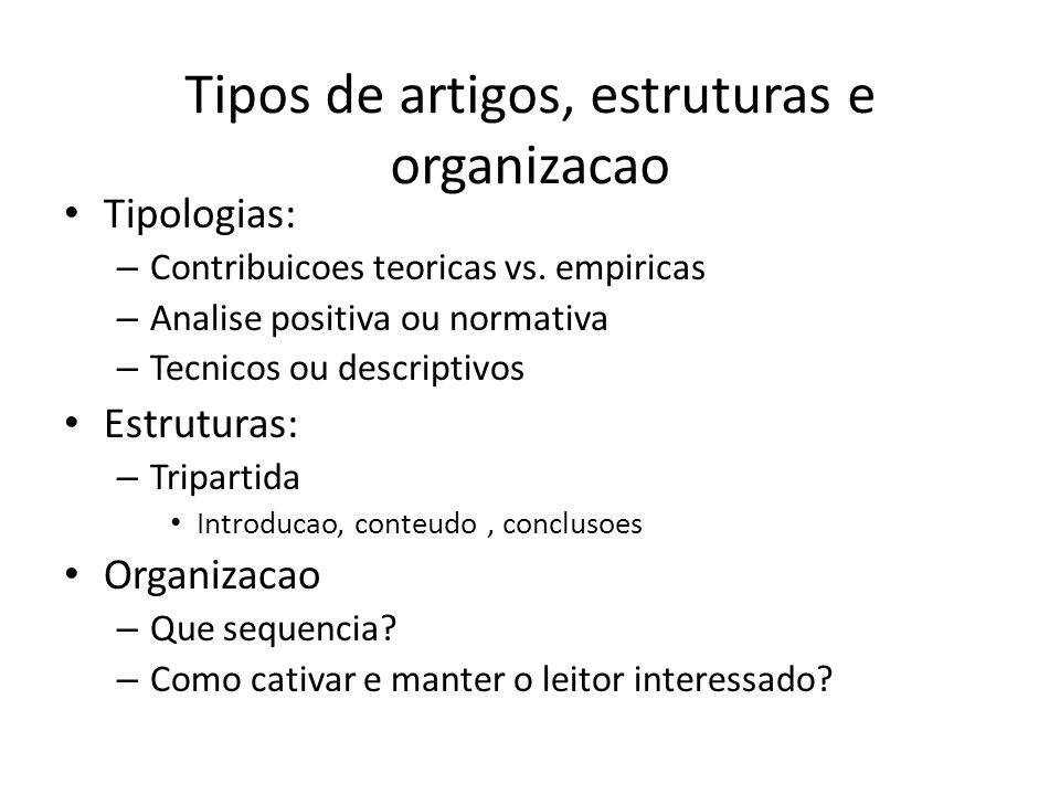 Tipos de artigos, estruturas e organizacao