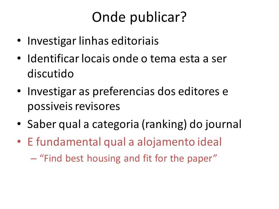 Onde publicar Investigar linhas editoriais