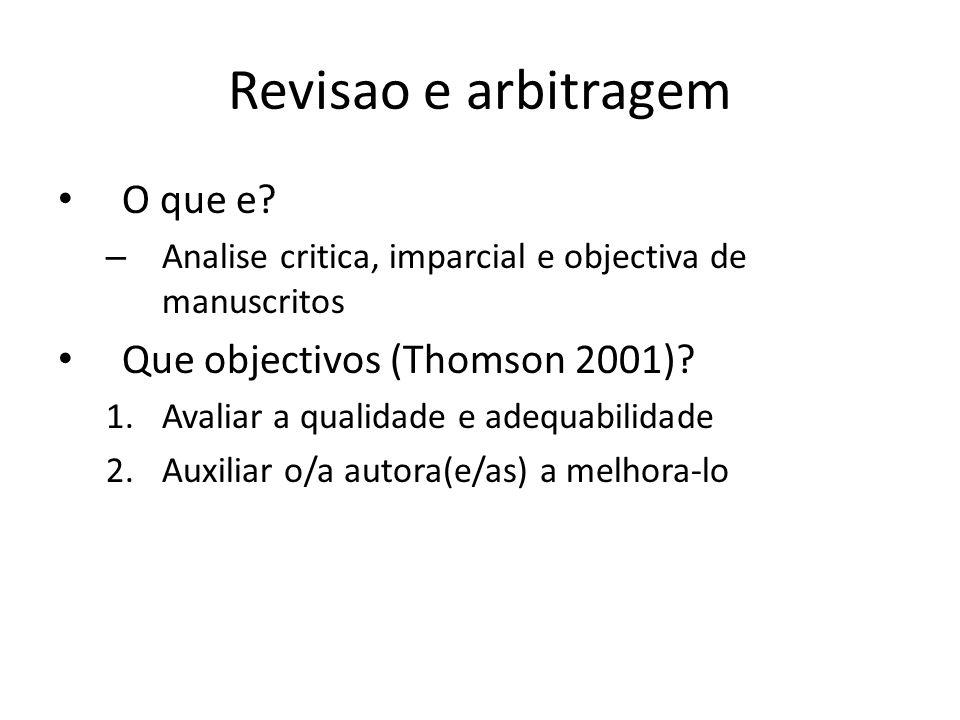 Revisao e arbitragem O que e Que objectivos (Thomson 2001)