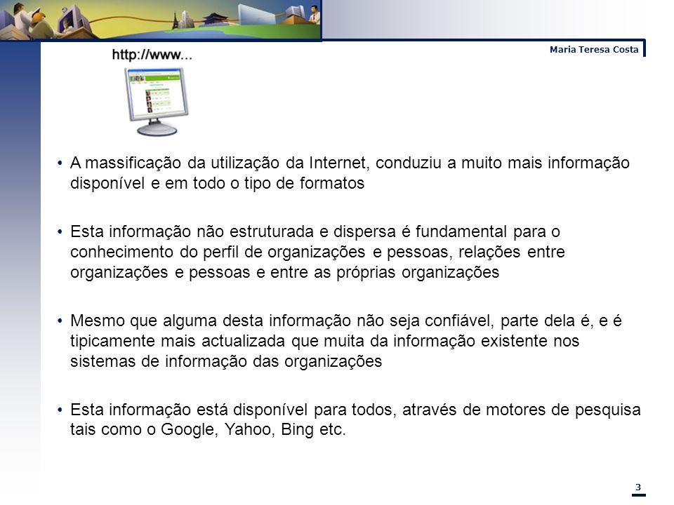 A massificação da utilização da Internet, conduziu a muito mais informação disponível e em todo o tipo de formatos