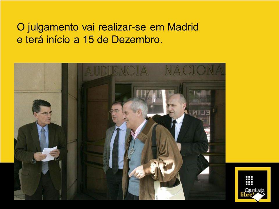 O julgamento vai realizar-se em Madrid
