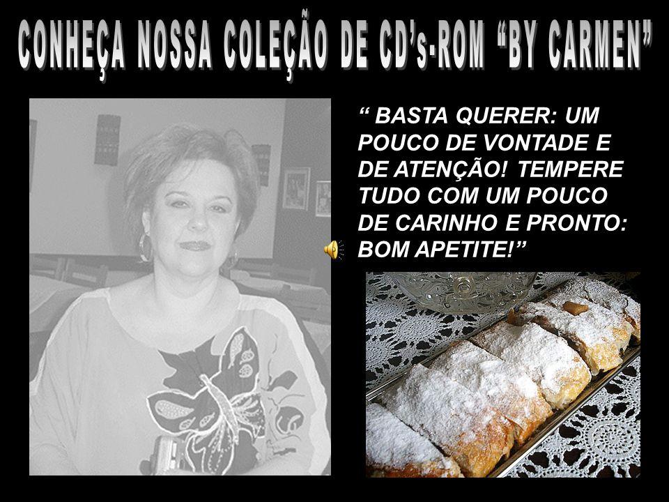 CONHEÇA NOSSA COLEÇÃO DE CD's-ROM BY CARMEN