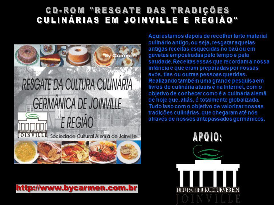 CD-ROM RESGATE DAS TRADIÇÕES CULINÁRIAS EM JOINVILLE E REGIÃO