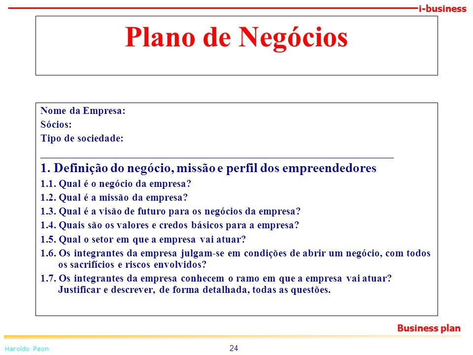 Plano de Negócios Nome da Empresa: Sócios: Tipo de sociedade: ___________________________________________________________________.