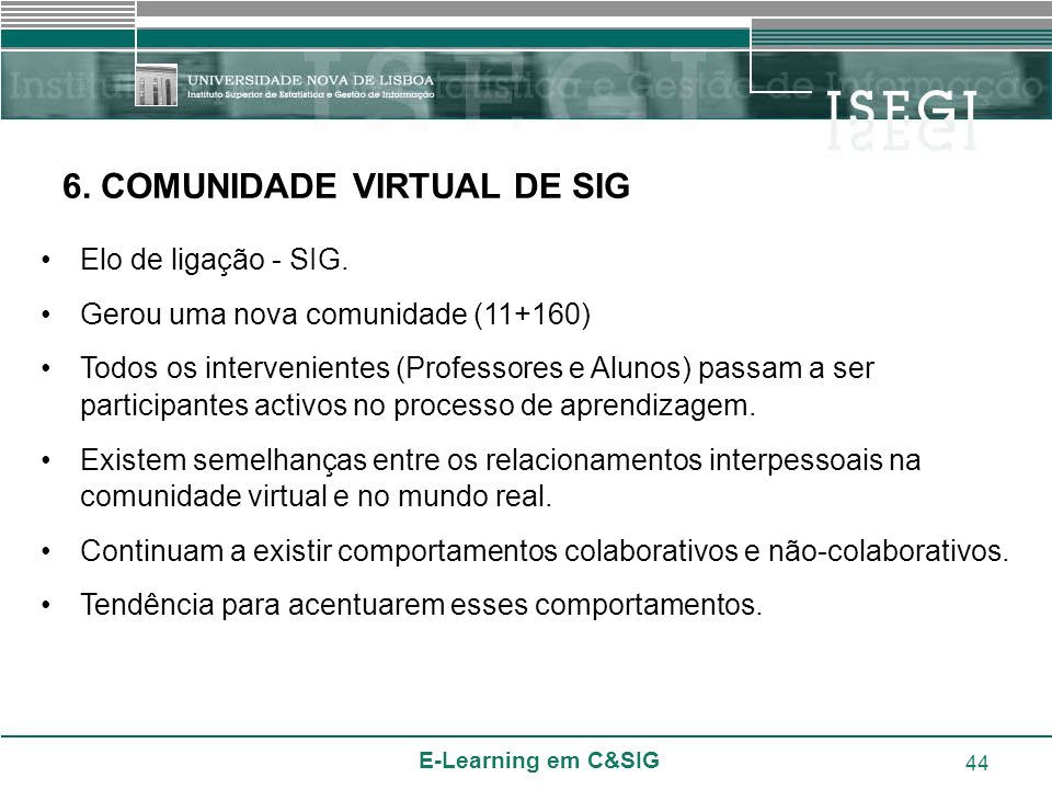 6. COMUNIDADE VIRTUAL DE SIG