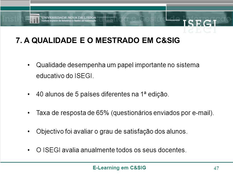 7. A QUALIDADE E O MESTRADO EM C&SIG