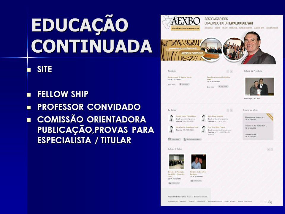 EDUCAÇÃO CONTINUADA SITE FELLOW SHIP PROFESSOR CONVIDADO