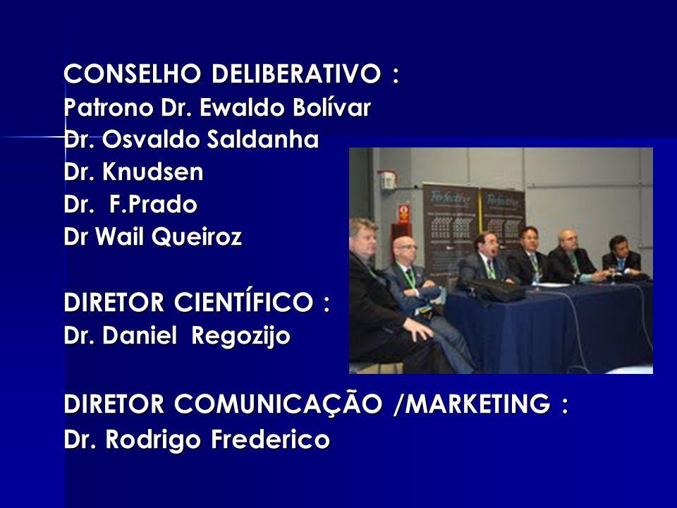 CONSELHO DELIBERATIVO :