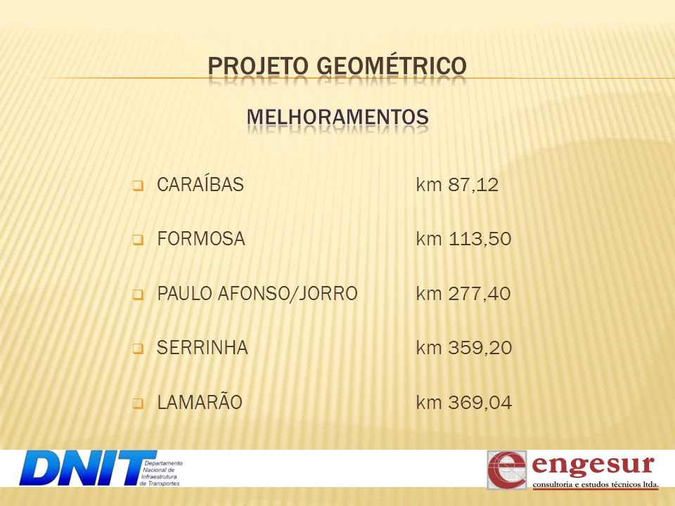 PROJETO GEOMÉTRICO MELHORAMENTOS CARAÍBAS FORMOSA PAULO AFONSO/JORRO