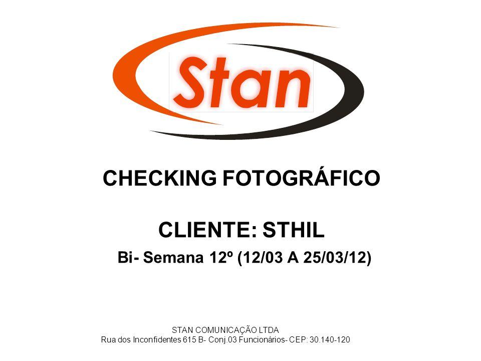 CHECKING FOTOGRÁFICO CLIENTE: STHIL Bi- Semana 12º (12/03 A 25/03/12)