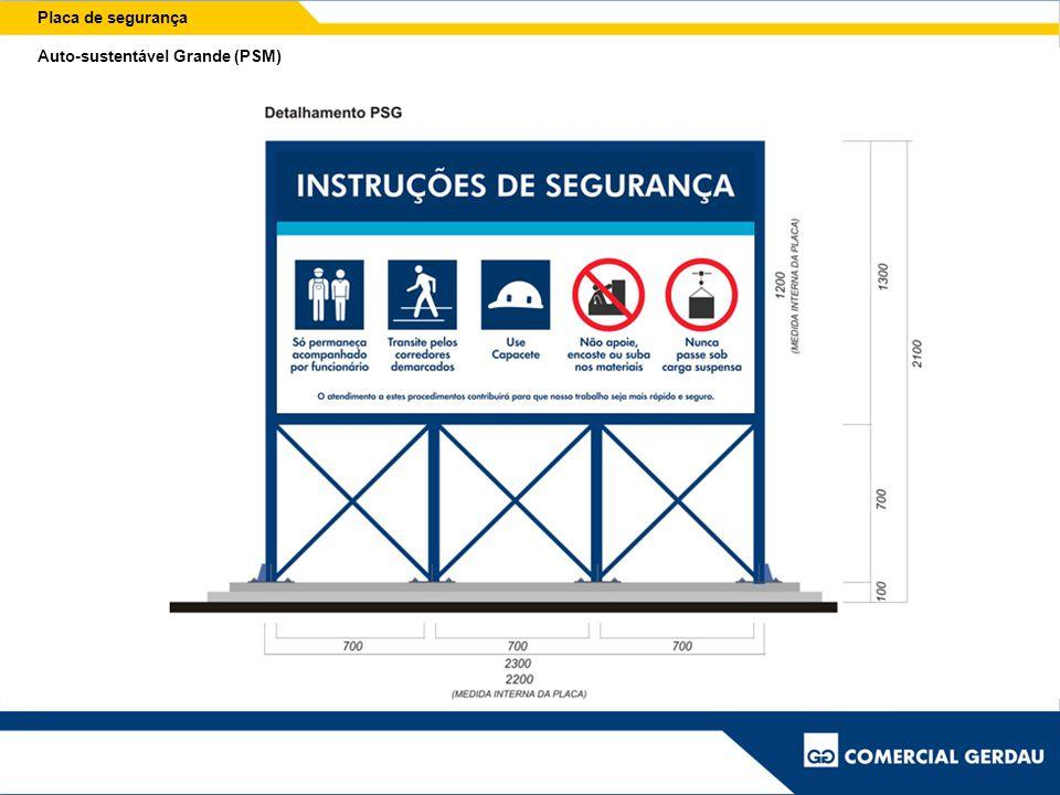 Placa de segurança Auto-sustentável Grande (PSM)