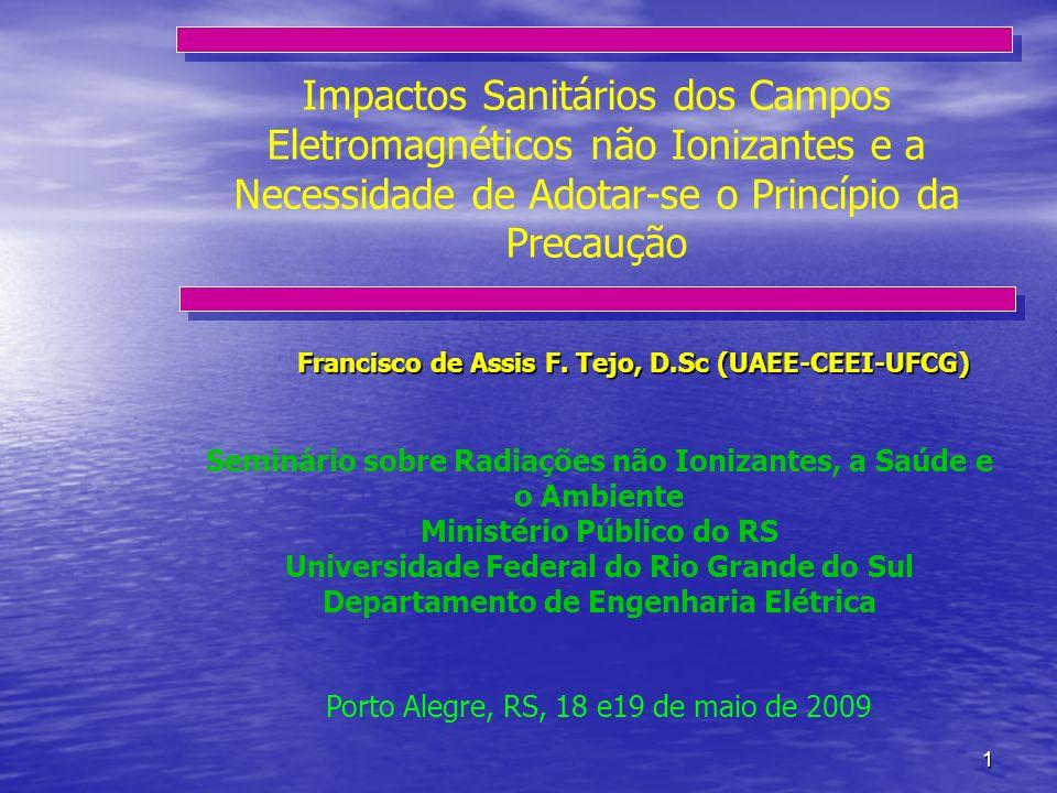 Impactos Sanitários dos Campos Eletromagnéticos não Ionizantes e a Necessidade de Adotar-se o Princípio da Precaução