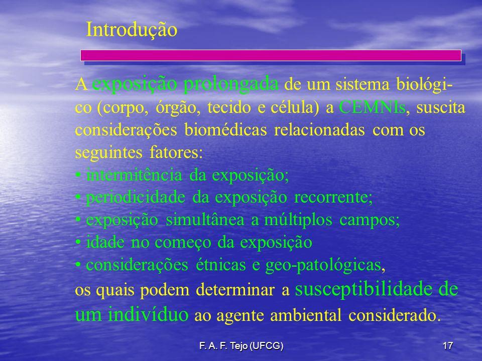 Introdução A exposição prolongada de um sistema biológi-