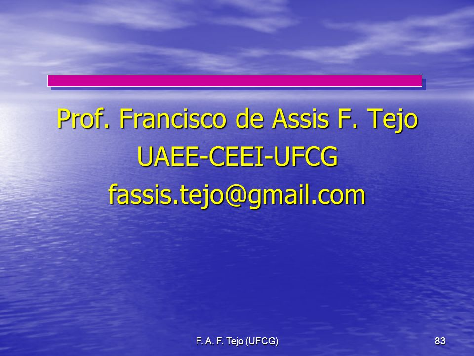 Prof. Francisco de Assis F. Tejo