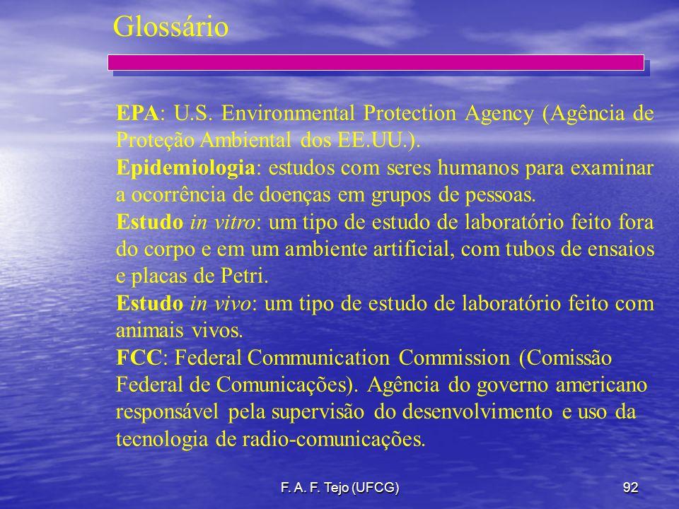 Glossário EPA: U.S. Environmental Protection Agency (Agência de Proteção Ambiental dos EE.UU.).