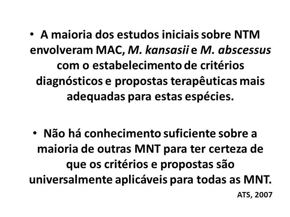 A maioria dos estudos iniciais sobre NTM envolveram MAC, M