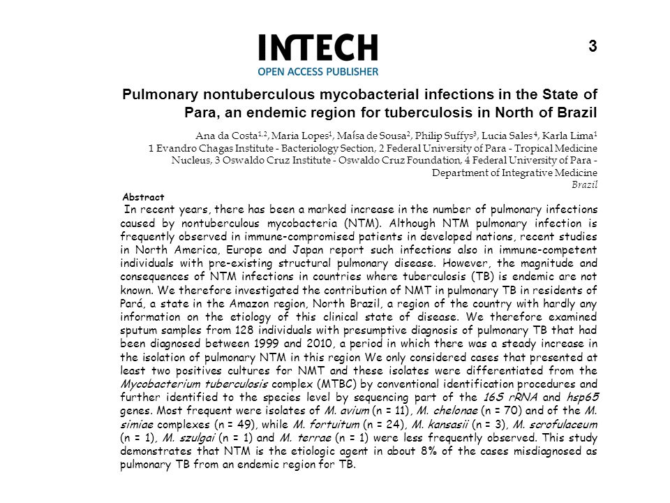 3 Pulmonary nontuberculous mycobacterial infections in the State of Para, an endemic region for tuberculosis in North of Brazil.
