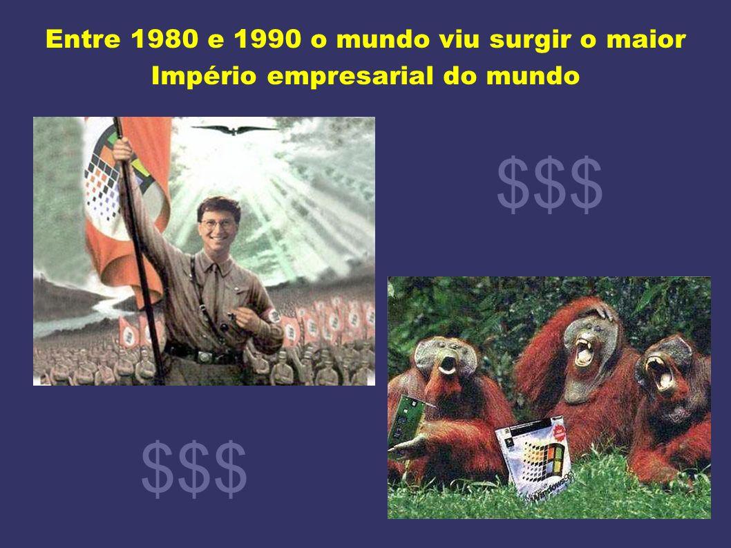 Entre 1980 e 1990 o mundo viu surgir o maior Império empresarial do mundo