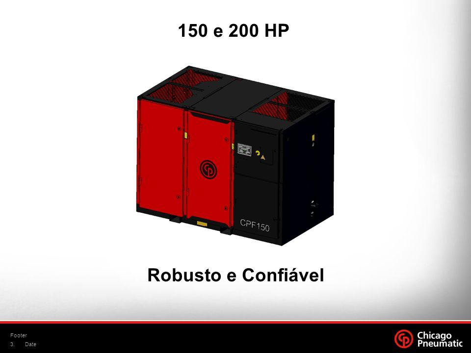 150 e 200 HP Robusto e Confiável