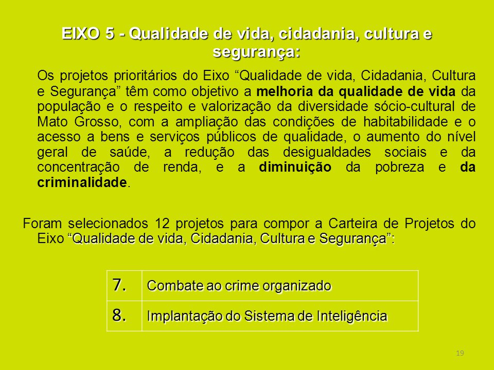 EIXO 5 - Qualidade de vida, cidadania, cultura e segurança: