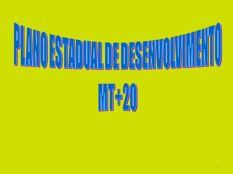 PLANO ESTADUAL DE DESENVOLVIMENTO