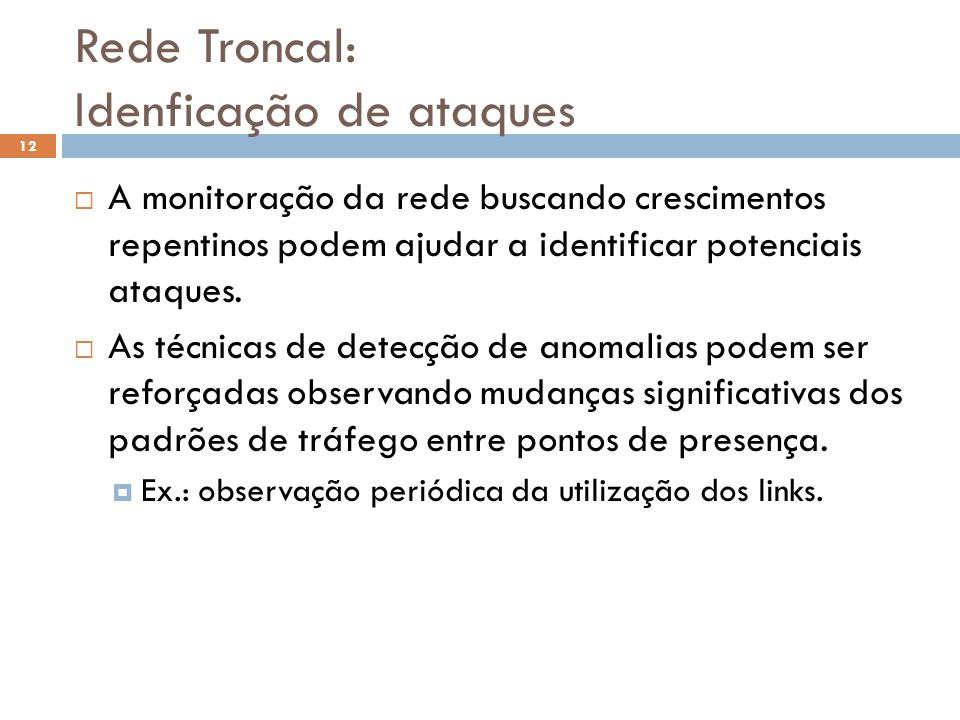 Rede Troncal: Idenficação de ataques