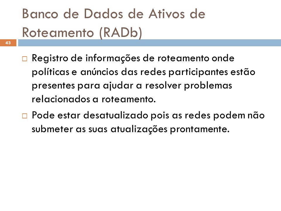 Banco de Dados de Ativos de Roteamento (RADb)