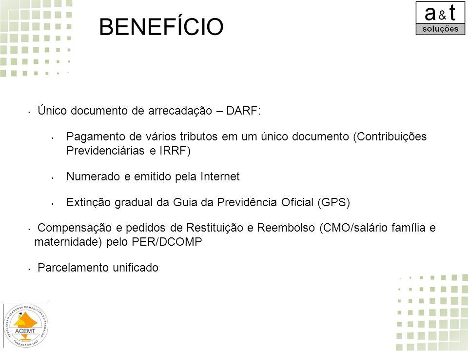 BENEFÍCIO Único documento de arrecadação – DARF: