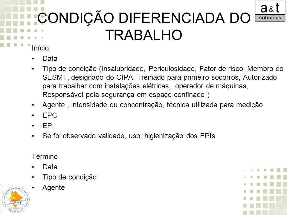 CONDIÇÃO DIFERENCIADA DO TRABALHO