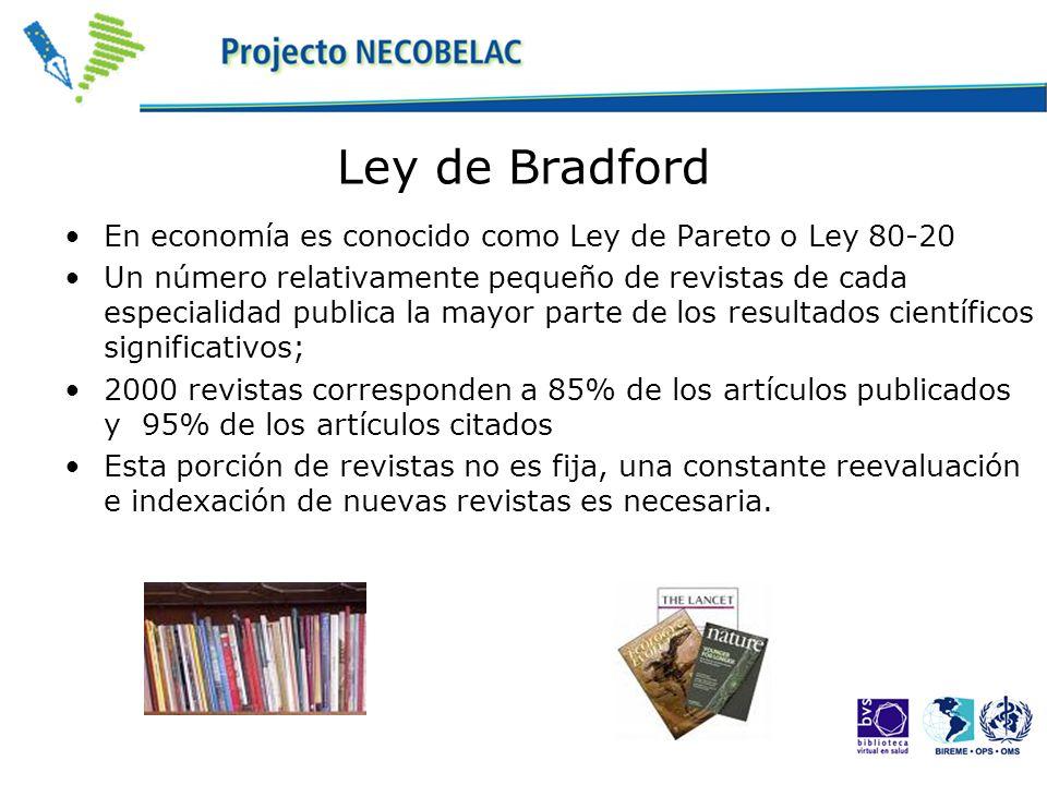 Ley de Bradford En economía es conocido como Ley de Pareto o Ley 80-20