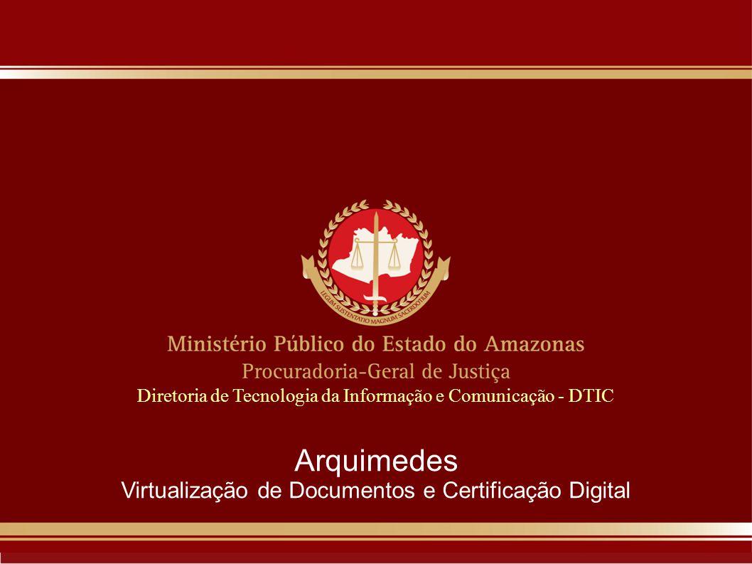 Arquimedes Virtualização de Documentos e Certificação Digital