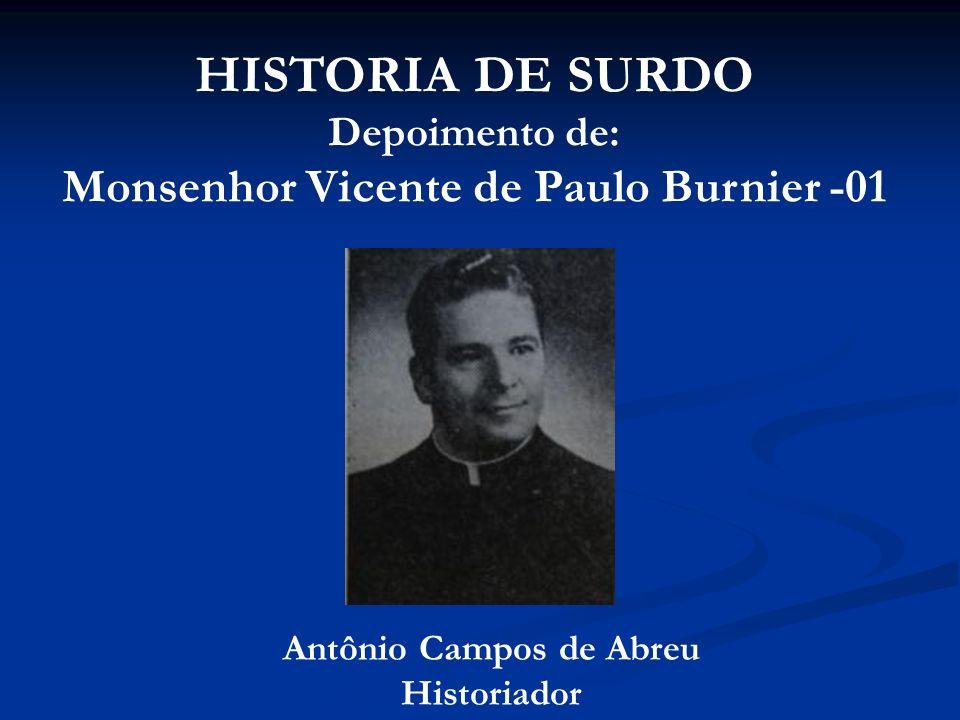 Monsenhor Vicente de Paulo Burnier -01 Antônio Campos de Abreu