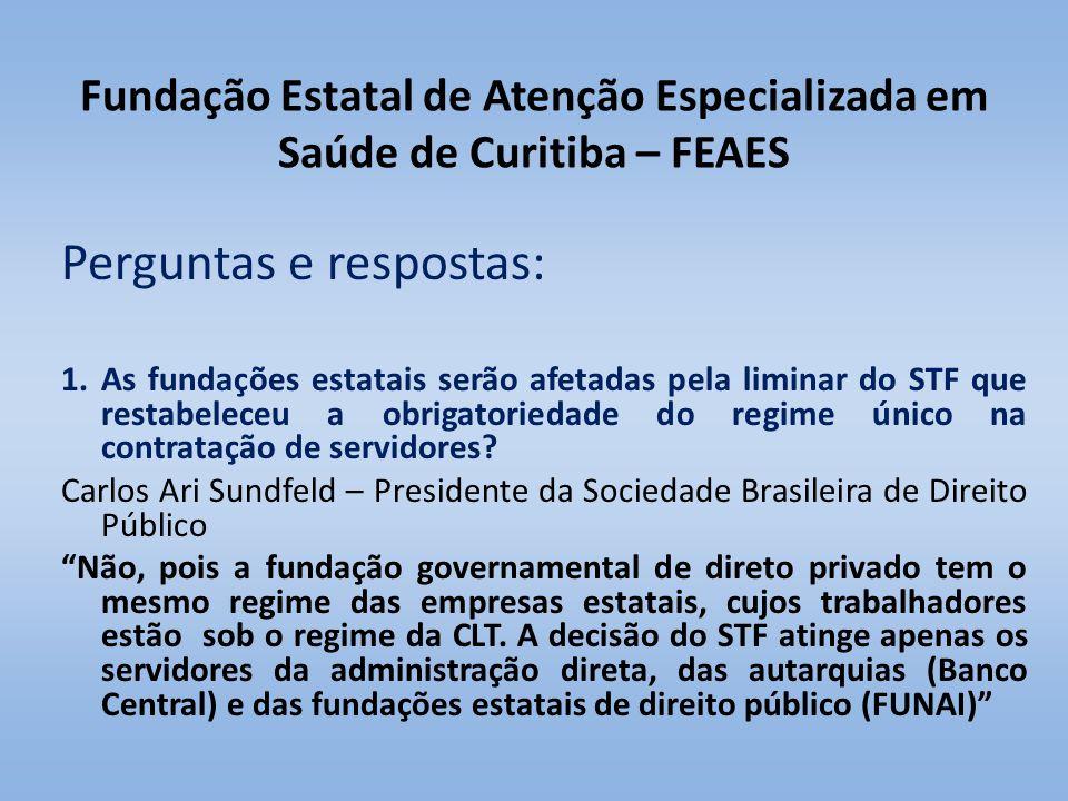 Fundação Estatal de Atenção Especializada em Saúde de Curitiba – FEAES