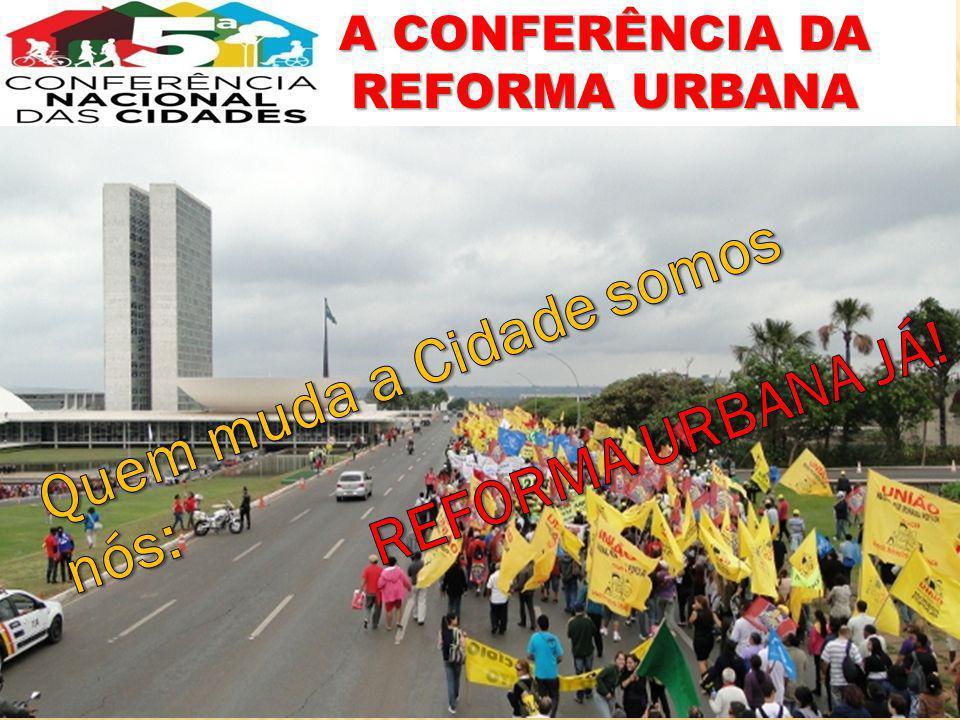 A CONFERÊNCIA DA REFORMA URBANA