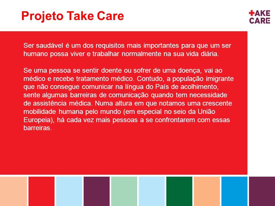 Projeto Take Care Ser saudável é um dos requisitos mais importantes para que um ser humano possa viver e trabalhar normalmente na sua vida diária.
