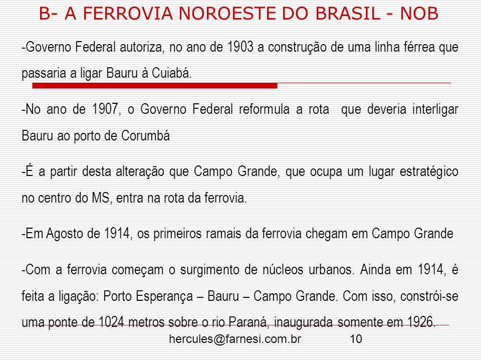 B- A FERROVIA NOROESTE DO BRASIL - NOB