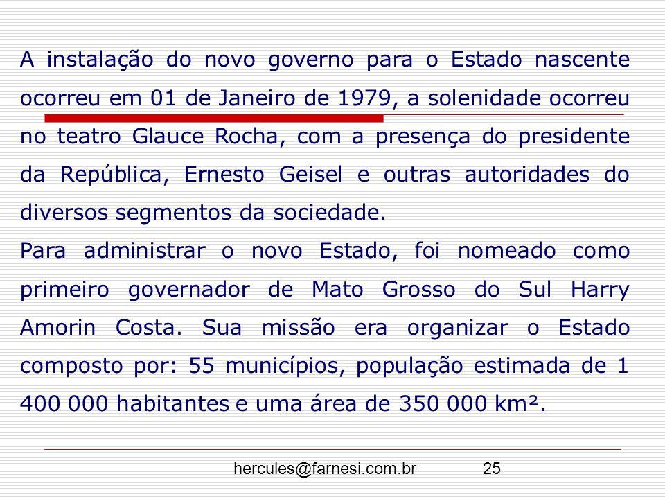 A instalação do novo governo para o Estado nascente ocorreu em 01 de Janeiro de 1979, a solenidade ocorreu no teatro Glauce Rocha, com a presença do presidente da República, Ernesto Geisel e outras autoridades do diversos segmentos da sociedade.