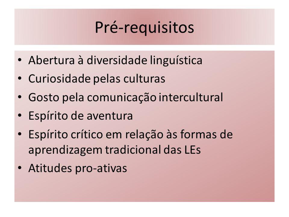 Pré-requisitos Abertura à diversidade linguística