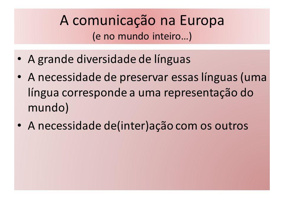 A comunicação na Europa (e no mundo inteiro…)