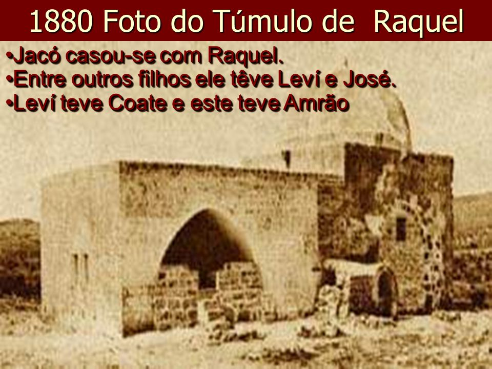 1880 Foto do Túmulo de Raquel