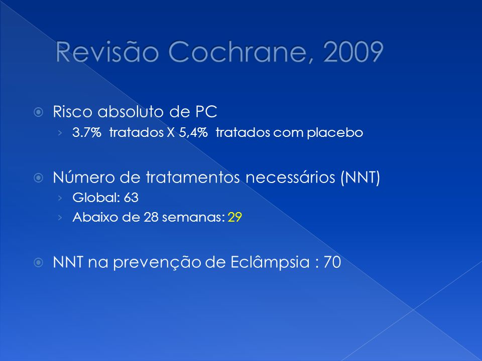 Revisão Cochrane, 2009 Risco absoluto de PC