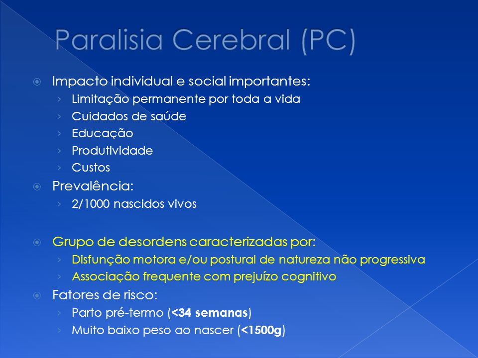 Paralisia Cerebral (PC)