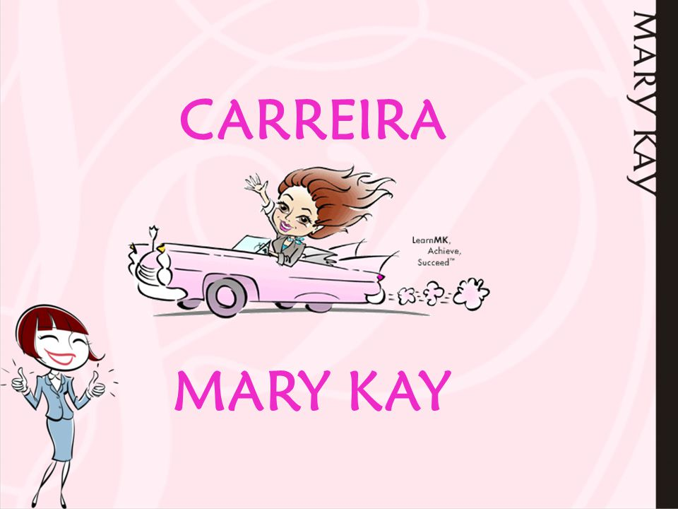 CARREIRA MARY KAY