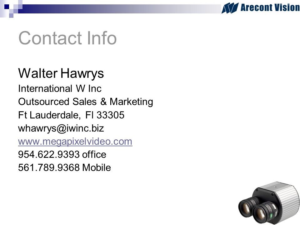 Contact Info Walter Hawrys. International W Inc. Outsourced Sales & Marketing. Ft Lauderdale, Fl 33305.
