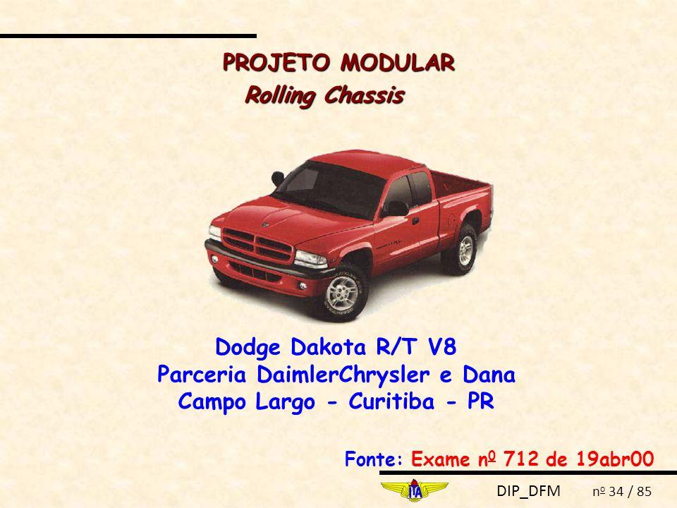 Parceria DaimlerChrysler e Dana Campo Largo - Curitiba - PR