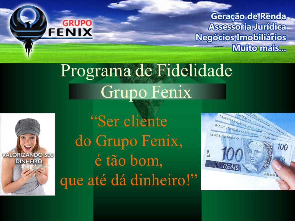 Programa de Fidelidade Grupo Fenix