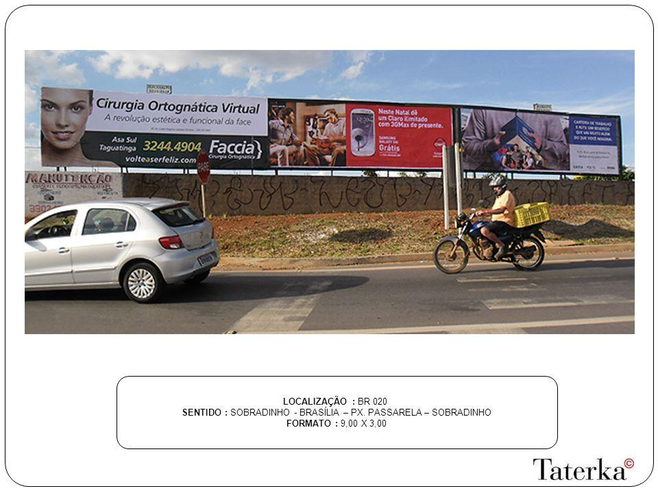 SENTIDO : SOBRADINHO - BRASÍLIA – PX. PASSARELA – SOBRADINHO
